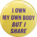 Button I-Own-My-Own-Body-But-I-Share.png