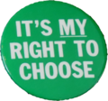 Button It's-My-Right-to-Choose.png