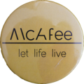 Button McAfee-Let-Life-Live.png