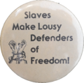 Button Slaves-Make-Lousy-Defenders-of-Freedom.png