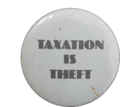 Button Taxation-Is-Theft.png
